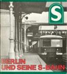 Deckblatt: Berlin und seine S-Bahn
