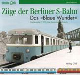 Deckblatt: Das >> Blaue Wunder << Die Baureihe ET170.0 der Deutschen Reichsbahn