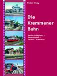 Deckblatt: Die Kremmener Bahn