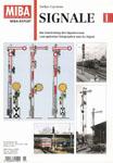Deckblatt: Signale - Die Entwicklung des Signalwesens vom optischen Telegraphen zum Ks-Signal