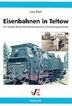 Deckblatt: Eisenbahnen in Teltow