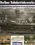 Deckblatt: Berliner Bahnbetriebswerke