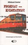Deckblatt: Frohnau --- Endstation
